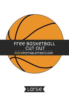 Free basketball cut out - large size printable sports. Basketball Game Tickets, Free Basketball, Basketball Games For Kids, Fantasy Basketball, Basketball Videos, Basketball Floor, Basketball Party, Basketball Goals, Basketball Shoes