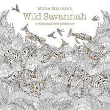 Buy Millie Marottas Wild Savannah A Colouring Book Adventure Marotta By From WHSmith Today Saving FREE Delivery T