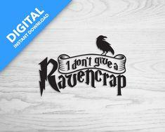 I don't give a Ravencrap Alternative Honey Bunny, T Shirt Photo, Alternative, Harry Potter, Cricut, Digital, Decals, Sticker, Prints