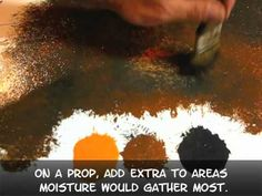 Dave Lowe's how to paint things to make them look rusty - Dave Lowe sounds like a handy guy to have around! lol
