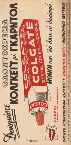 Αφίσα για την Οδοντόκρεμα COLGATE με gardol. Vintage Advertising Posters, Vintage Advertisements, Vintage Ads, Vintage Posters, Vintage Photos, Greece Pictures, Old Pictures, Old Photos, Typography Letters