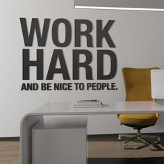Work Hard and Be Nice to People - Office Sign - SKU:WOHA