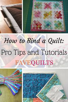 How to Bind a Quilt: 30 Pro Tips and Tutorials | Give your next quilting project a crisp and professional look when you use these quilt binding tutorials!