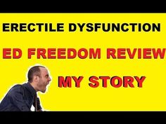 ED Freedom Review - Is this Natural ED Treatment Program Legit?