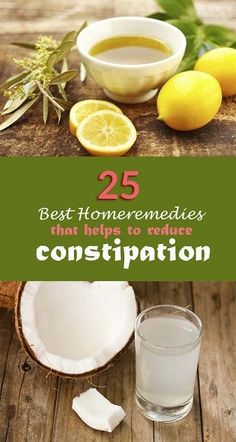 Top 25 Home Remedies for Constipation..