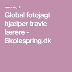 Global fotojagt hjælper travle lærere - Skolespring.dk