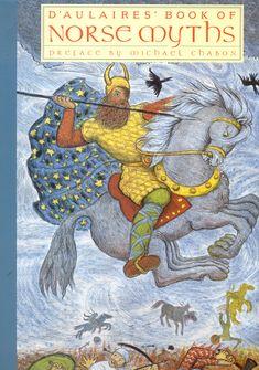 D'Aulaires' Book of Norse Myths: Ingri d'Aulaire, Edgar Parin d'Aulaire, Michael Chabon: 9781590171257: Amazon.com: Books