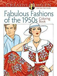 fabulous fashions of the 1950's coloring book