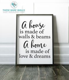Sweet home Quotes - A House Is Made of Walls & Beams, A Home Is Made of Walls & Dreams Engineering Print Printable Art