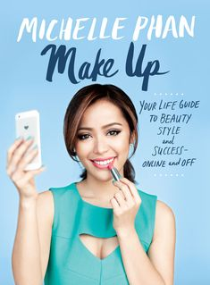 """Read """"Make Up Your Life Guide to Beauty, Style, and Success--Online and Off"""" by Michelle Phan available from Rakuten Kobo. Michelle Phan has believed in makeup since the first time she was allowed to try eyeliner. When she looked in the mirror. Michelle Phan, Make Up Tutorials, Youtuber Books, Youtuber Merch, Bobbi Brown, Makeup Books, Youtube Kanal, Life Guide, Putting On Makeup"""