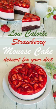 Strawberry Mousse Cake – low calorie dessert for your diet - You can rarely find an excellent cake recipe made without any sugar, tons of fat that is low in car - Desserts Pauvres En Calories, Desserts Rafraîchissants, Desserts Sains, Low Calorie Desserts, No Calorie Foods, Low Calorie Recipes, Healthy Desserts, Strawberry Mousse Cake, Strawberry Breakfast