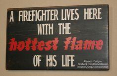 Firefighter Wife Wall Art Firefighter Decor by DeenasDesign