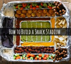 How To Build A Snack Stadium