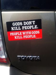 Atheism, Religion, God is Imaginary, Death, Murder, Religion Harms. Gods don't kill people. People with gods kill people.