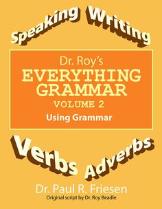 """Congrats Dr. Paul R. Friesen on the release of """"Dr. Roy's Everything Grammar Volume 2"""" #newreleases"""