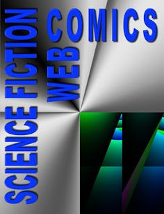 A look at some of the best Science Fiction Webcomics David Brin, Science Fiction, Letters, Good Things, Funny Stuff, Blog, Highlights, Technology, Future