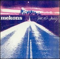 The Mekons, Fear & Whiskey