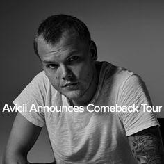Avicii Announces Comeback Tour