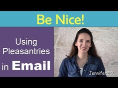 How to Make Your Emails Sound Conversational: Pleasantries in English - YouTube