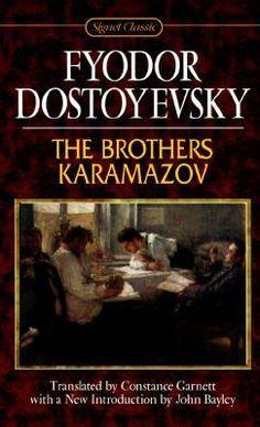 The Brothers Karamazov--Fyodor Dostoyevsky. Top 3 favorite books.