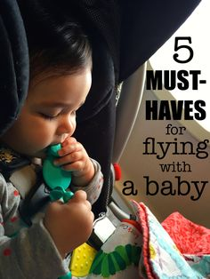 Flying with an infant isn't that bad IF you are prepared-- these are my top five items to make traveling with a baby easy!