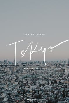 TOKYO | Our City Guide + Favourite Spots for Food/Coffee/Shopping/Sights on www.kinlake.com #cityguide #travel #japan #tokyo #tokyoguide #travelguide Tokyo City, Tokyo Japan, Tokyo Trip, Bologna, Rotterdam, Lyon, Glasgow, Liverpool, Tokyo Guide