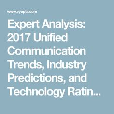 Expert Analysis: 2017 Unified Communication Trends, Industry Predictions, and Technology Ratings | Vyopta Inc.