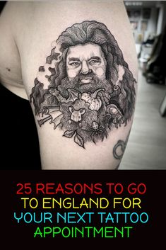25 #REASONS TO GO TO #ENGLAND FOR YOUR #NEXT #TATTOO #APPOINTMENT