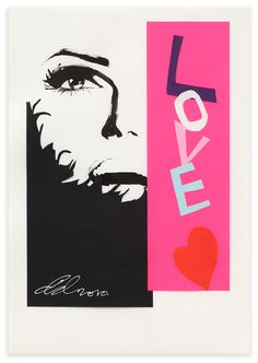 David Downton - Love YSL  Reminds me of the Corita LOVE silkscreen
