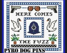 Here Comes The Fuzz Pattern / PDF - 'Hot Fuzz' Cross Stitch Sampler INSTANT