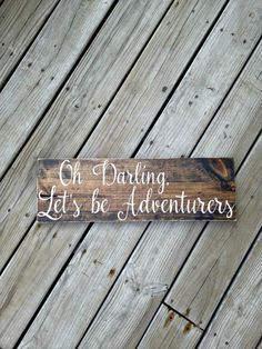 Let's be adventurers, Oh darling let's be adventurers, Woodland Nursery, Woodland Nursery Decor, Rustic Decor, Wanderlust, Explore