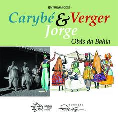 Carybé, Verger & Jorge – Obás da Bahia   Capa   Reprodução
