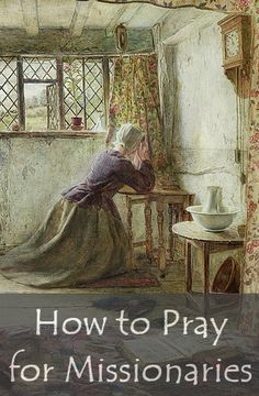 How to Pray for Missionaries (With Free Printable)