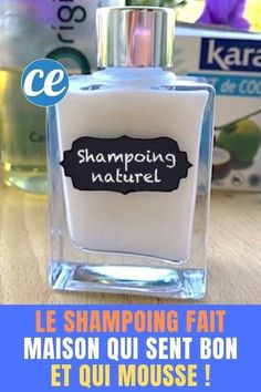 The Natural Recipe Shampoo That Feels Good And Foam (Ready In 1 Min Chrono! Beauty Care, Diy Beauty, Beauty Hacks, Best Natural Hair Products, Homemade Beauty Products, Sent Bon, Beauty Tips For Face, Mouthwash, Hacks Diy