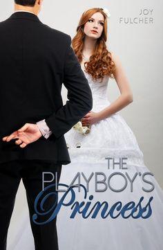 The Playboy's Princess by Joy Fulcher #theplayboysprincess