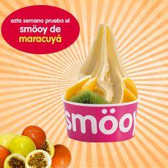 ¡Esta semana prueba nuestro sabor de Maracuyá en tu espacio smöoy favorito!