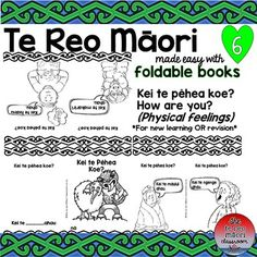 "Kei te pēhea koe? How are you? This te reo foldable features 6 important physical feelings ^Hungry ^Thirsty ^Healthy ^Cold ^Sick ^Tired A great addition to the other ""feelings"" you may have learned. Reading is an important aspect of your te reo Māori programme and especially re-introducing some words and phrases learned previously. (in written form) These can be used anytime as a stand alone topic, reading, homework, early finishers and tamariki love the colouring as well as..."