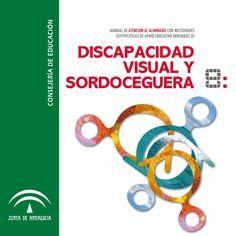 Libro de 80 páginas con toda la información sobre la Discapacidad Visual y la Sordoceguera, las estrategias y sus necesidades.