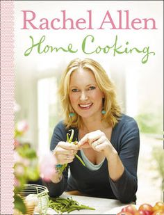 Rachel Allen Home Cooking. ~ She's Ireland's Cooking Goddess Hairy Bikers, Rachel Allen, Following A Recipe, Tv Chefs, Best Cookbooks, Crab Salad, Classic Cake, Cookery Books, My Cookbook