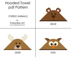 Hooded Towel Pattern - Bear, Deer, Owl (Forest Animals) via Etsy Sewing For Kids, Baby Sewing, Spring Animals, Hooded Bath Towels, Baby Towel, Forest Animals, Jungle Animals, Baby Deer, Kids Playing