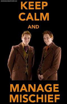 Keep Calm and Manage Mischief