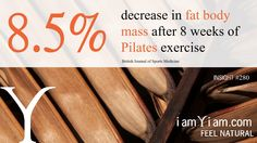 8.5% decrease in fat body mass after 8 weeks of Pilates exercise #iamYiam
