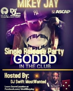 """#regram via @hamtrackzproductions """"Team MIKEY JAY  #GoddInTheClub #SingleRelease Party hosted by Swift Mostwanted Aug 28th at secret location. Go to https://www.facebook.com/IAMMIKEYJAY to attend"""""""