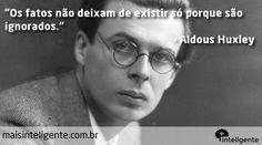 Aldous Huxley #frases #frasesinteligentes #fatos