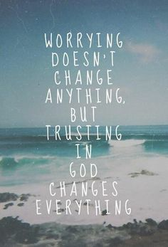 Don't Worry! Trust in God.