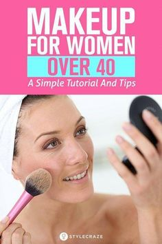 Makeup For Women Over 40 – A Simple Tutorial And Tips #FrenchBeautySecrets Tips And Tricks, Makeup Tricks, Makeup Ideas, Makeup Tutorials, Eyeshadow Tutorials, Makeup Bags, Concealer, Bronzer, Make Up Tutorial Contouring