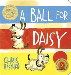 How fun! This is the 2012 Caldecott award winner. It's called A Ball for Daisy, and it's a wordless book created by the amazingly talented Chris Raschka. It's a beautiful book and a sweet little plot. Daisy loves her red ball and is super sad. Wordless Picture Books, Wordless Book, Children's Picture Books, Picture Story, Hans Christian, New York Times, Daisy Books, Joy And Sadness, Deep Sadness