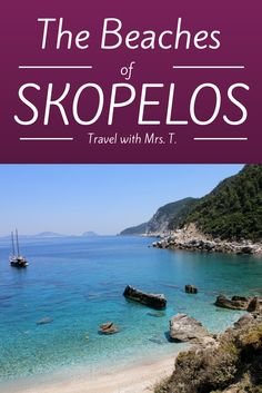 Photos of 5 beautiful beaches on the island of Skopelos, a hidden gem in Greece. CLICK for full blog post!