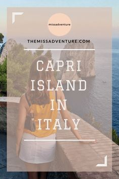 The MissAdventure inspires women to explore the globe together! Limestone Rock, Capri Island, European Travel Tips, Europe Bucket List, Europe Holidays, Capri Italy, Places In Italy, Destin Beach, Top Destinations