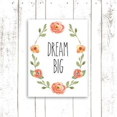 Dream Big Art Print - Nursery Quote Typography in Coral Watercolor Flowers - Laurel Wreath Print on Etsy, $18.00